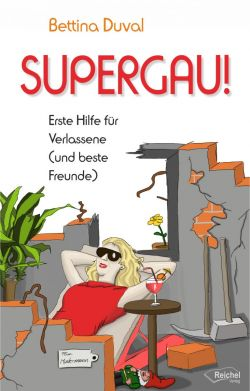 Bettina Duval - Supergau!